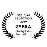 Official Selection 2019 ZEBRA Poetry Film Festival